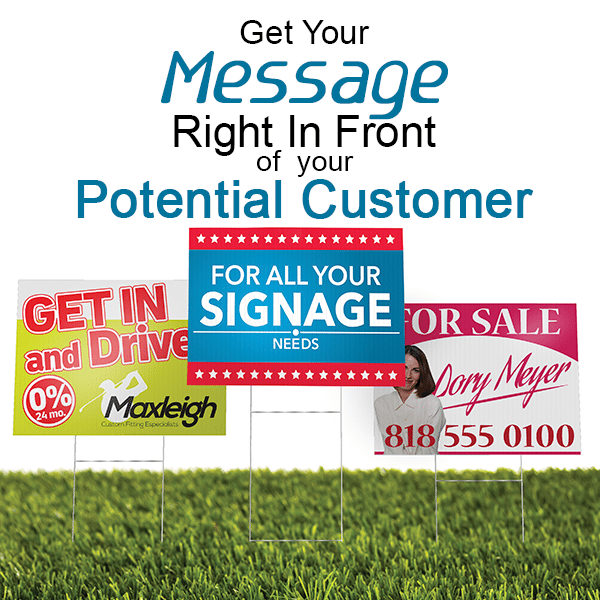 Wide Format Products - Lawn Signs